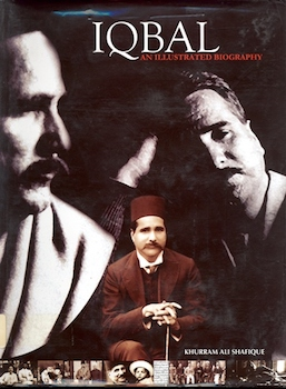 Iqbal: An Illustrated Biography
