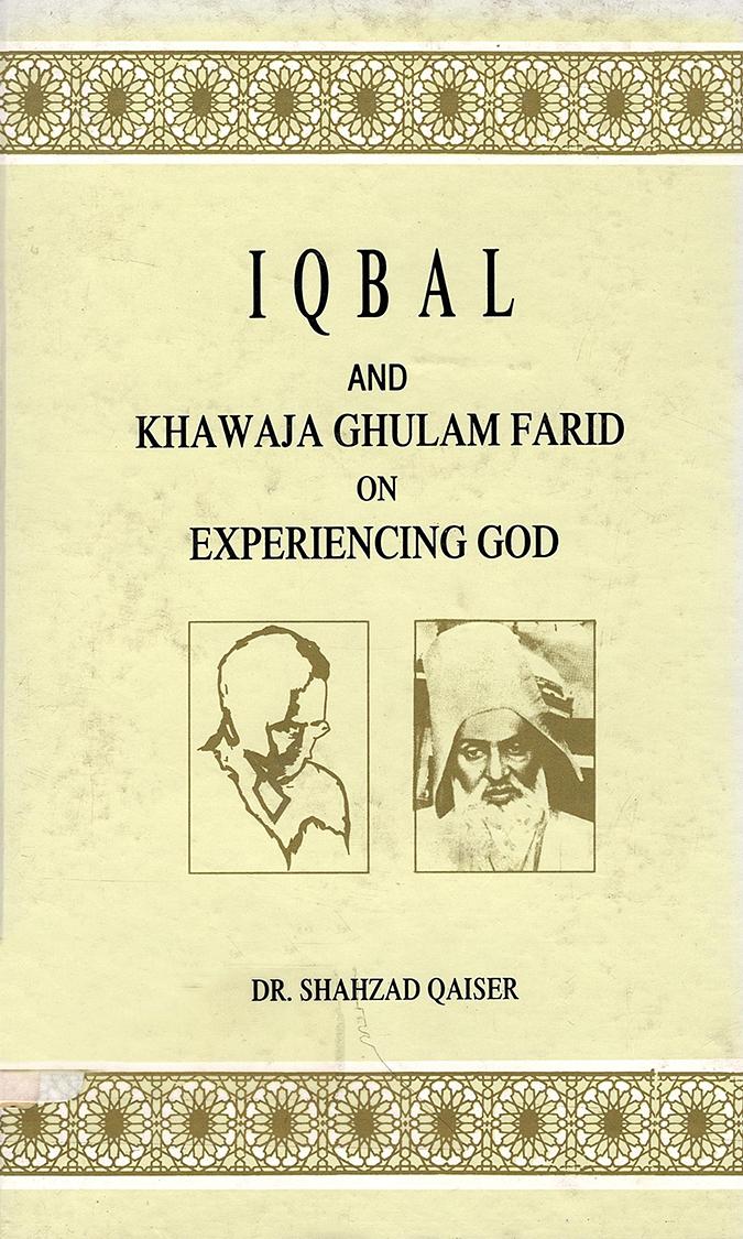 Iqbal and Khawaja Ghulam Farid on the Conception of Prophethood in Islam