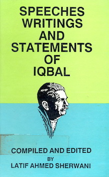 Speeches, Writings and Statements of Iqbal