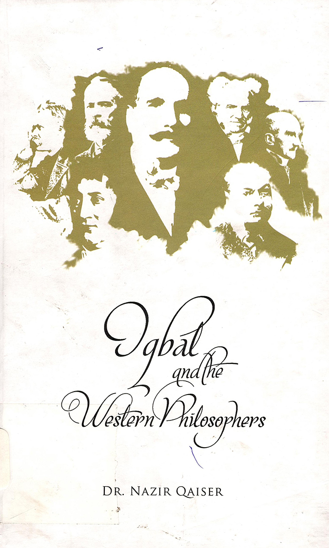 Iqbal and the Western Philosophers